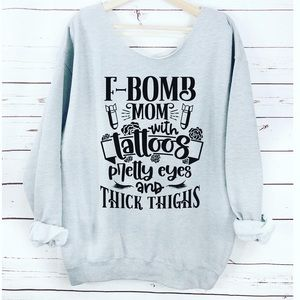 NEW Oversized F Bomb Mom Sweatshirt S-5X